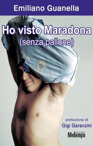 Ho visto Maradona