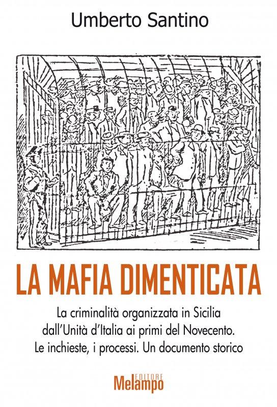 La mafia dimenticata