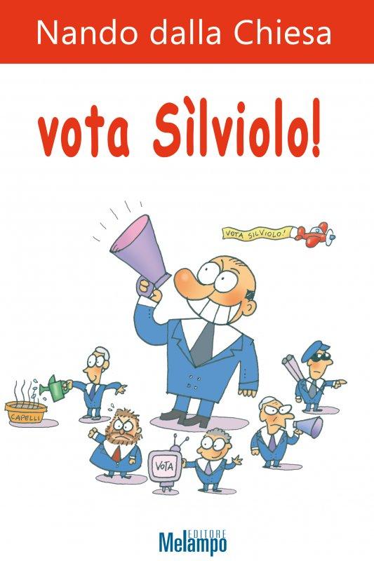 Vota Sìlviolo!