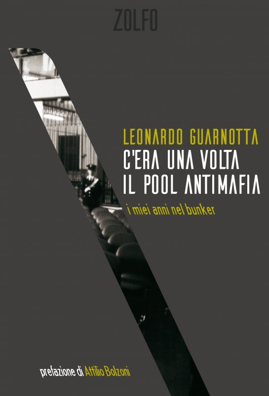 C'era una volta il pool antimafia