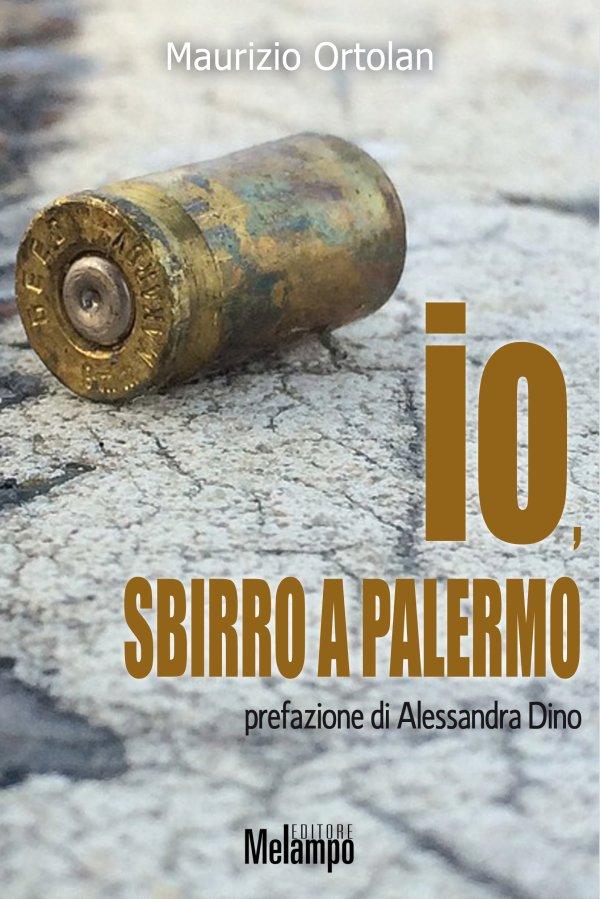 Io, sbirro a Palermo